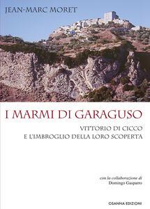 I marmi di Garaguso Vittorio Di Cicco e l'imbroglio della loro scoperta