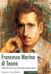 Francesco Marino di Teana. 1920-1957 da Teana alla Galleria Denise René