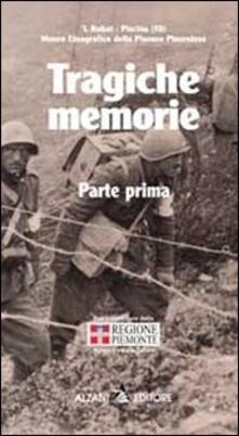 Tragiche memorie. Racconti ed episodi della II guerra mondiale - copertina