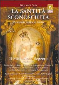 La santità sconosciuta. Piemonte terra di santi
