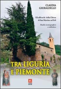 Tra Liguria e Piemonte. Gli affreschi della chiesa di San Martino ad Erli