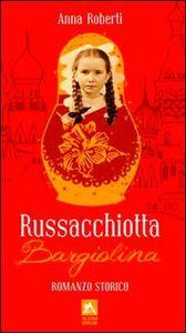 Russacchiotta Bargiolina