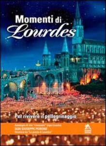Momenti di Lourdes
