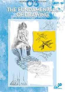 The fundamental of drawing. Ediz. illustrata - copertina