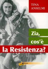 Copertina  Zia, cos'è la Resistenza?
