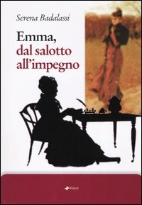 Emma, dal salotto all'impegno - Badalassi Serena - wuz.it