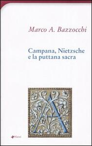 Campana, Nietzsche e la puttana sacra