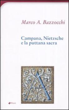 Campana, Nietzsche e la puttana sacra - Marco A. Bazzocchi - copertina