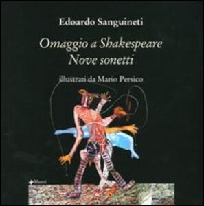 Omaggio a Shakespeare. Nove sonetti. Ediz. inglese e italiana