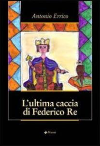 L' ultima caccia di Federico Re