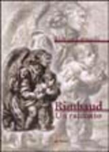 Rimbaud. Un racconto