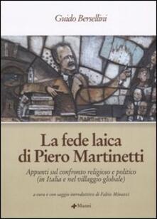 Cocktaillab.it La fede laica di Piero Martinetti. Appunti sul confronto religioso e politico (in Italia e nel villaggio globale) Image