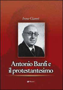 Antonio banfi e il protestantesimo