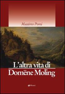 L' altra vita di Domëne Moling