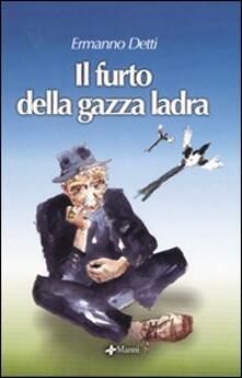 Il furto della gazza ladra - Ermanno Detti - copertina