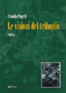 Le visioni del trifoglio - Claudio Pagelli - copertina