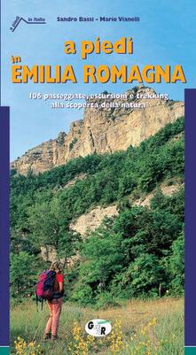 Radiospeed.it A piedi in Emilia Romagna. 106 passeggiate, escursioni e trekking alla scoperta della natura Image