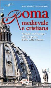 Roma medievale e cristiana....