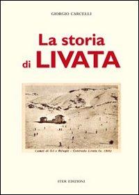 La storia di Livata