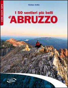 I 50 sentieri più belli d'Abruzzo - Stefano Ardito - copertina