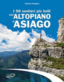 Capturtokyoedition.it I 50 sentieri più belli dell'Altopiano di Asiago Image