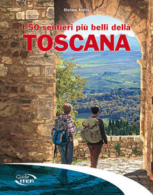 I 50 sentieri più belli della Toscana.pdf