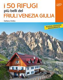 Radiospeed.it I 50 rifugi più belli del Friuli Venezia Giulia Image