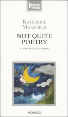 Not quite poetry - Katherine Mansfield - copertina