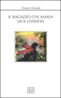 Il ragazzo che amava Jack L...