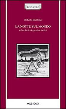 La notte sul mondo - Roberto Dall'Olio - copertina