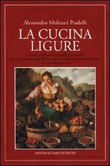 La cucina ligure - Alessandro Molinari Pradelli - copertina
