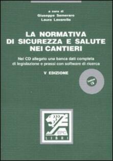 Listadelpopolo.it La normativa di sicurezza e salute nei cantieri. Con CD-ROM Image