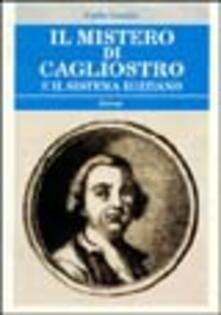 Il mistero di Cagliostro e il sistema egiziano - Carlo Gentile - copertina