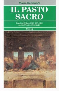 Il Il pasto sacro - Bacchiega Mario - wuz.it