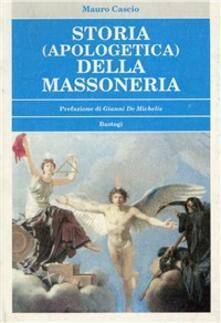 Storia (apologetica) della massoneria - Mauro Cascio - copertina
