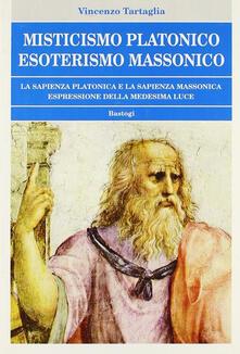 Misticismo platonico esoterismo massonico.pdf