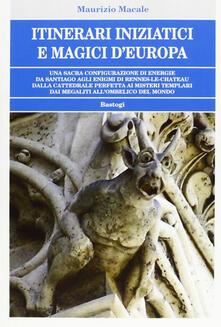 Capturtokyoedition.it Itinerari iniziatici e magici d'Europa Image