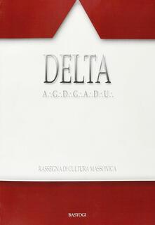 Delta. Rassegna di cultura massonica. Vol. 89.pdf