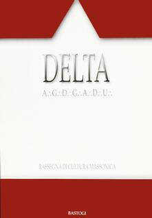 Listadelpopolo.it Delta. Rassegna di cultura massonica. Vol. 90 Image