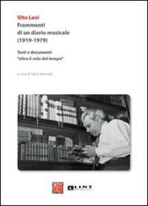 Frammenti di un diario musicale (1919-1979). Testi e documenti «oltre il velo del tempo»