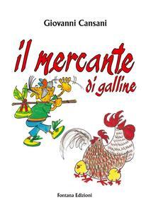 Il mercante di galline