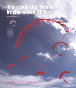 Tra i cieli del Ticino-In the skies of Ticino