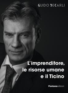 L' imprenditore, le risorse umane e il Ticino