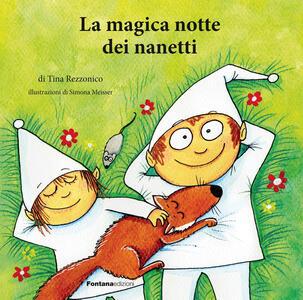 La magica notte dei nanetti