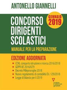 Concorso dirigenti scolastici. Manuale per la preparazione - Antonello Giannelli - ebook