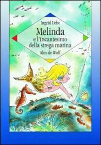 Melinda e l'incantesimo della strega marina