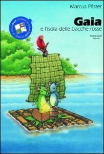 Gaia e l'isola delle bacche rosse