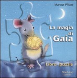 La magia di Gaia. Libro-puzzle