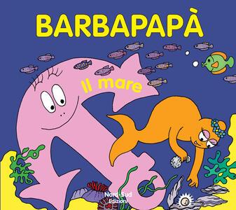 Barbapapà. Il mare