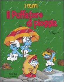 Il puffatore di pioggia. I puffi - Peyo - copertina